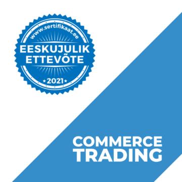 Eeskujulik ettevõtte Commerce Trading OÜ